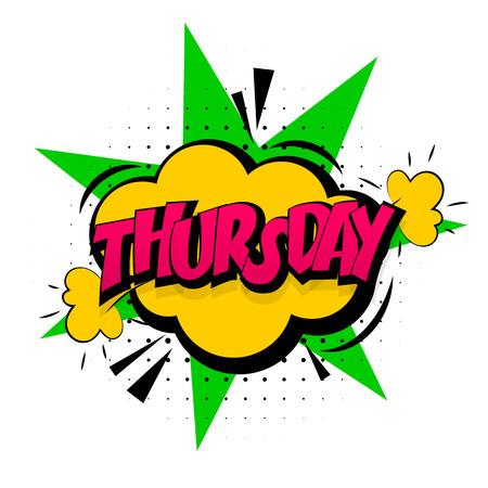 Style pop-art jaune effets sonores comiques. Discours de bulle sonore avec l'expression de bande dessinée mot et comique sonne illustration. Lettrage jeudi semaine calendrier. Modèle de fond de livre de bandes dessinées.