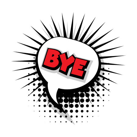 bye: Lettering bye. Comic text sound effects pop art style vector. Sound bubble speech phrase comic text cartoon balloon expression sounds illustration. Comic text background template. Comics book balloon
