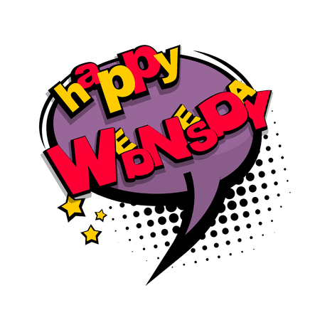 Comic cartoon text happy wednesday Illustration