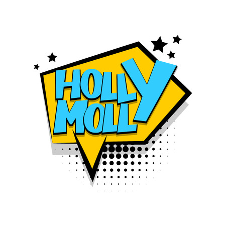 molly: Lettering holly molly comic text speech phrase.