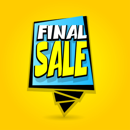 hassle: Finale sale advertising web label badge. Comic text speech bubble. Vector illustration best price and discount. Special offer tag colored paper banner for print. Summer, Winter sticker rates.