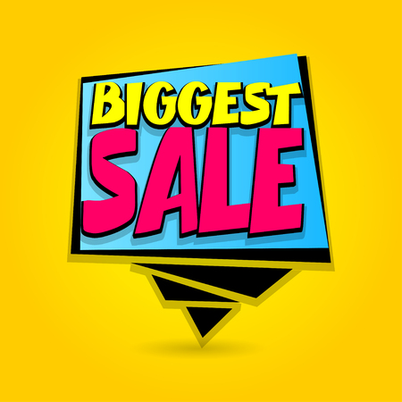 Biggest sale advertising web label badge. Comic text speech bubble. Vector illustration best price and discount. Special offer tag colored paper banner for print. Summer, Winter sticker rates.