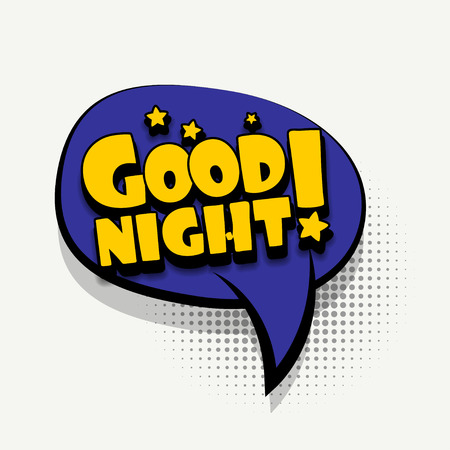 Lettering good night wishes. Comics book balloon. Bubble icon speech phrase. Cartoon font label tag expression. Comic text sound effects. Sounds vector illustration.