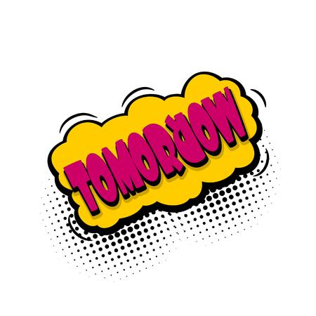 "Burbuja de texto de cómic ""mañana"" día de la semana"