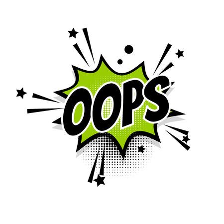 Comic text oops speech bubble pop art