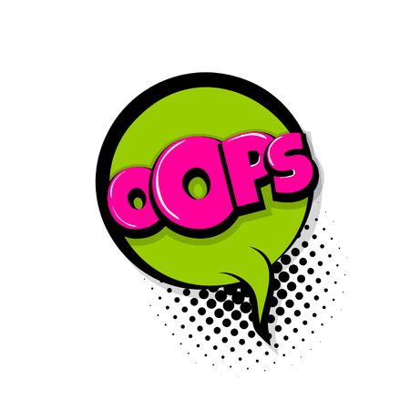 Message bubble with oops ouch comic text on white background Illustration
