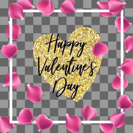 Valentine poster. Random falling petals. Pink rose petal isolated transparent background. Wedding illustration. Golden heart. Happy Valentines Day greeting card. Festive holiday vector.