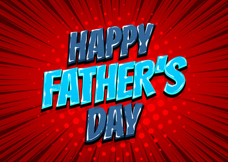 Happy Fathers Day comic text pop art 矢量图像