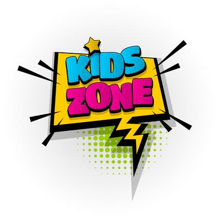kids zone baby comic book text pop art Vectores