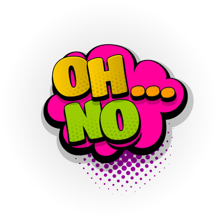 oh no sound comic book text pop art Vector illustration.