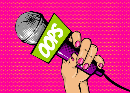 Woman pop art hand hold microphone oops