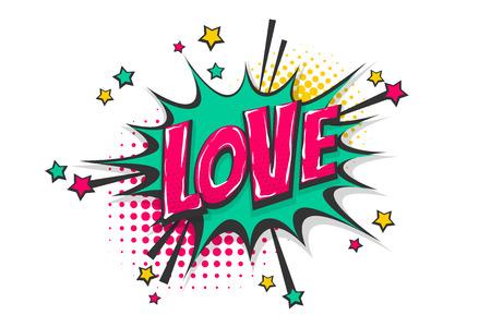 Love pop art comic book text speech bubble