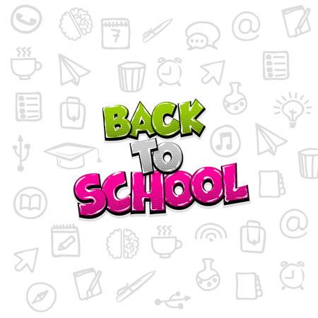 Back to school comic text pop art. Funny sound effect advertise. Colored sketch vector white background in doodle style. First day in school message.