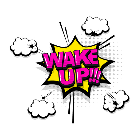 Wake up comic text collection sound effects pop art style. Set vector speech bubble with word and short phrase cartoon expression illustration. Comics book colored background template.