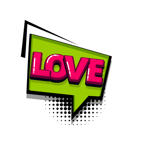 Love Valentines day comic text sound effects pop art style. Vector speech bubble word and short phrase cartoon expression illustration. Comics book colored background template.