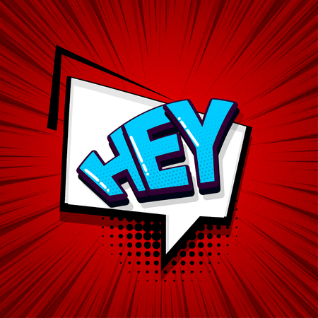 Hey, hi, hello comic text sound effects pop art style. Vector speech bubble word and short phrase cartoon expression illustration. Comics book colored background template.  イラスト・ベクター素材