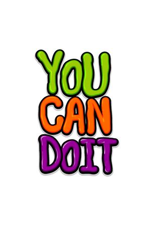 You can Do It glossy motivation text lettering 일러스트