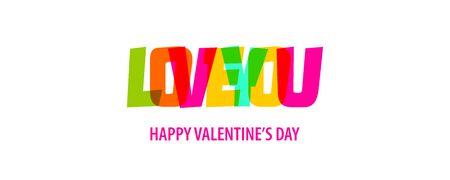 I love You. Valentine Day quote rainbow text in bright color. Quote for decorative design. Typographic calligraphy phrase. Love concept. Romantic concept. Valentine day quote vector.
