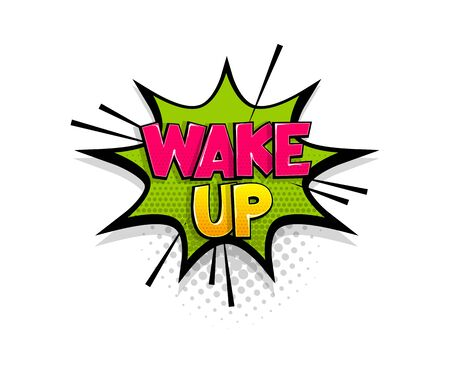 Comic text Wake Up speech bubble pop art style Illusztráció