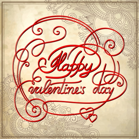 hand lettering inscription - happy valentines day, on grungy paper background Vector