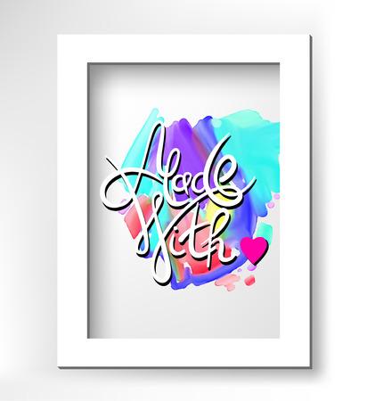 inscription calligraphique sur la main fond d'aquarelle abstraite cadre blanc - fait avec amour, affiche lettrage, illustration vectorielle