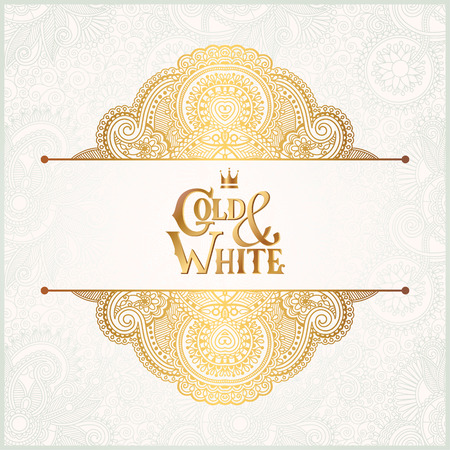 golden border: elegant floral ornamental background with inscription Gold and White, golden decor on light pattern, can be use for invitation, wedding, greeting card, cover, paking, vector illustration Illustration