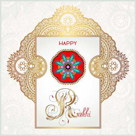 sister: Happy Rakhi greeting card for indian holiday Raksha Bandhan with original ornamental bangle on floral light background, vector illustration Illustration