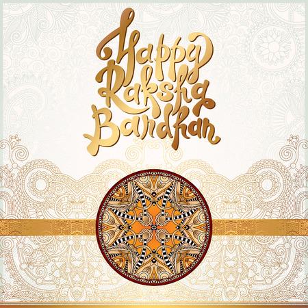 raksha bandhan: Happy Rakhi greeting card for indian holiday Raksha Bandhan with original ornamental bangle on floral light background, vector illustration Illustration