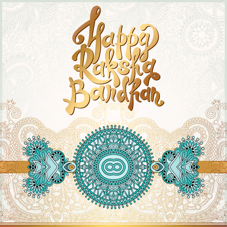 rakhi: Happy Rakhi greeting card for indian holiday Raksha Bandhan with original ornamental bangle on floral light background, vector illustration Illustration