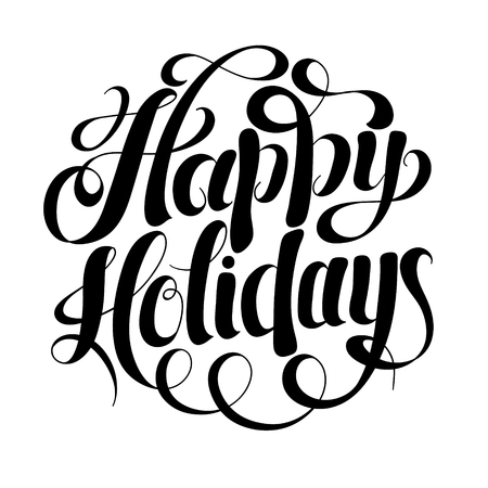 hand writing: black and white calligraphic Happy Holidays hand writing inscription for greeting cards, vector illustration