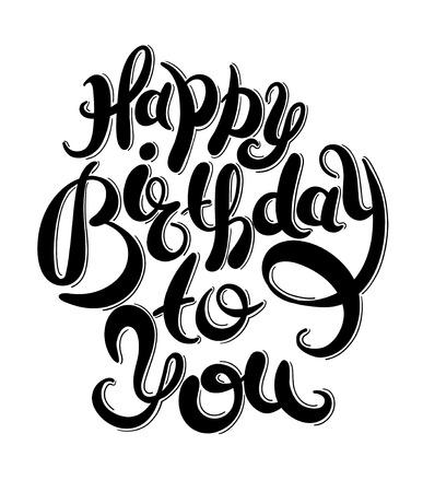 zwart en wit hand belettering opschrift typografie template Gelukkige Verjaardag aan u, vector illustratie voor posters, kaarten, prenten, ballonnen.