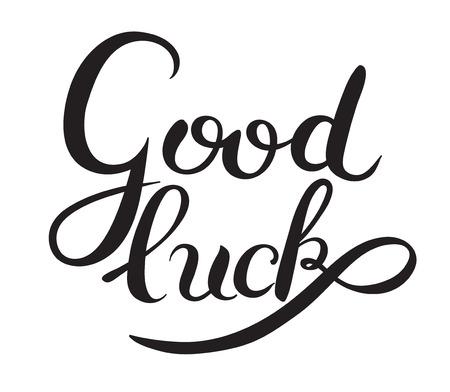 luck: good luck hand lettering inscription phrase, calligraphy vector illustration Illustration