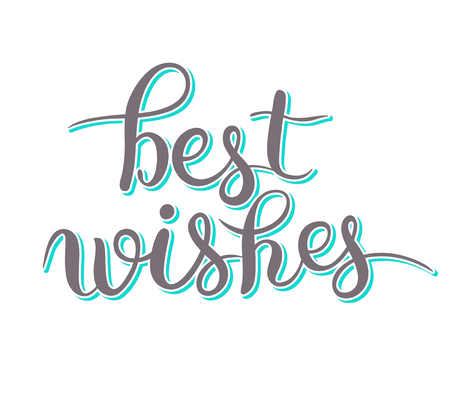 best wishes: best wishes hand lettering inscription handwritten quote, calligraphy writting, vector illustration