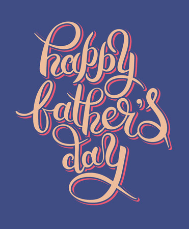 happy father's day handwritten inscription design greeting card, vector illustration