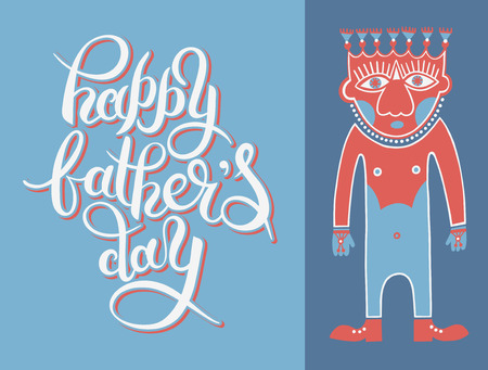 father day: greeting card template for Father Day with hand lettering inscription and man modern drawing, vector illustration