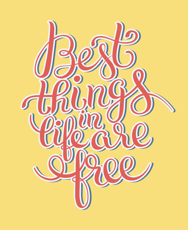 thinks: best thinks in life are free inspirational quote for your design, flyer, banner, greeting card, poster, vector illustration Illustration