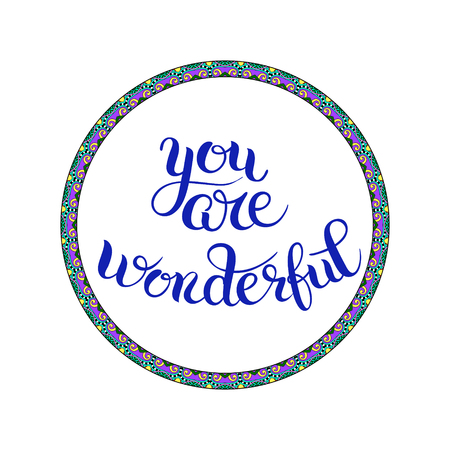 wonderful: you are wonderful hand lettering inscription, calligraphy phrase vector illustration