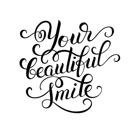 beautiful smile: Your beautiful smile hand written inscription modern brush lettering, positive thinking calligraphy vector illustration