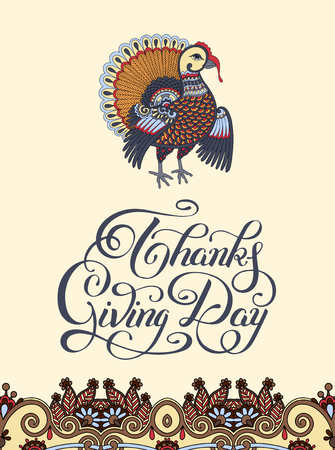 thanks giving: Thanks Giving Day decorative greeting card with turkey and handwritten inscription to holiday design, typographic vector illustration