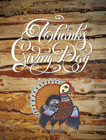 thanks giving: Thanks Giving Day decorative greeting card with turkey and handwritten inscription on wood background to holiday design, typographic vector illustration Illustration
