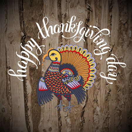 give thanks: Happy Thanksgiving Day decorative greeting card with turkey and handwritten inscription on wood texture to holiday design, typographic vector illustration