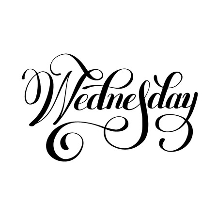 wednesday: Wednesday day of the week handwritten black ink calligraphy lettering inscription isolated on white background