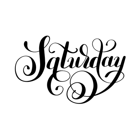 Saturday day of the week handwritten black ink calligraphy lettering inscription isolated on white background Illustration