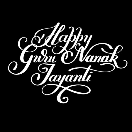 guru: Happy Guru Nanak Jayanti black brush calligraphy inscription to indian november celebration poster, card, and other design, illustration