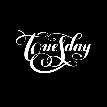 tuesday: Tuesday day of the week white ink calligraphy lettering inscription isolated on black background, illustration Illustration