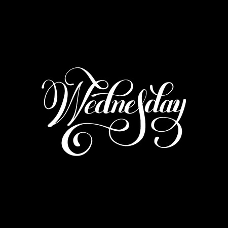 wednesday: Wednesday day of the week white ink calligraphy lettering inscription isolated on black background, illustration