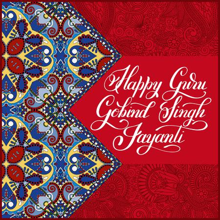 sikh: Happy Guru Gobind Singh Jayanti handwritten inscription on india paisley floral pattern to indian holiday greeting card Illustration