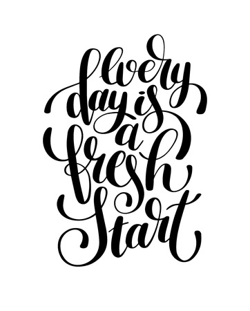 every day is a fresh start handwritten lettering positive quote poster design Vector Illustration