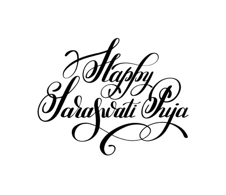Happy Saraswati Puja handwritten ink lettering inscription for indian winter holiday, calligraphy illustration