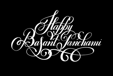 panchami: Happy Basant Panchami handwritten ink lettering inscription for indian winter holiday, calligraphy illustration